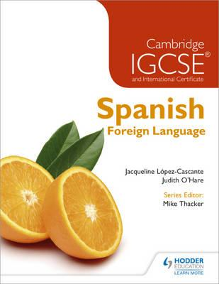 Cambridge IGCSE (R) and International Certificate Spanish Fo (BOK)