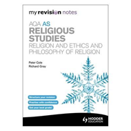 My Revision Notes: AQA as Religious Studies: Religion and Et (BOK)