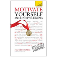 Motivate Yourself and Reach Your Goals: Teach Yourself (BOK)