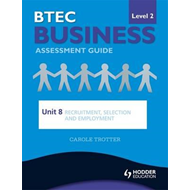 BTEC First Business Level 2 Assessment Guide (BOK)