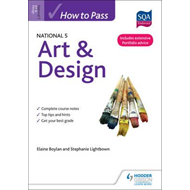 How to Pass National 5 Art & Design (BOK)
