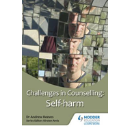 Challenges in Counselling: Self-Harm (BOK)