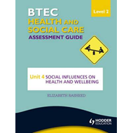 BTEC First Health and Social Care Level 2 Assessment Guide: (BOK)
