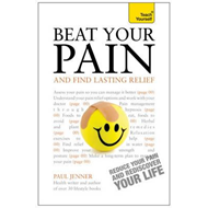 Beat Your Pain and Find Lasting Relief: Teach Yourself (BOK)