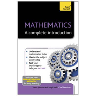 Mathematics: A Complete Introduction: Teach Yourself (BOK)