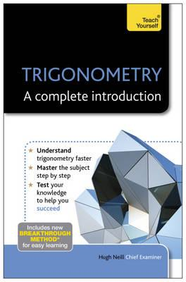 Trigonometry: A Complete Introduction: Teach Yourself (BOK)