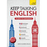 Keep Talking English - Ten Days to Confidence : Teach Yourself (BOK)