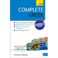 Complete Greek Beginner to Intermediate Book and Audio Cours (BOK)