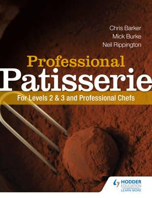 Professional Patisserie: For Levels 2, 3 and Professional Ch (BOK)