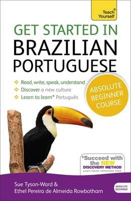 Get Started in Brazilian Portuguese Absolute Beginner Course (BOK)