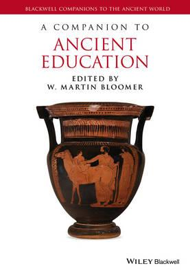 Companion to Ancient Education (BOK)