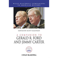Companion to Gerald R. Ford and Jimmy Carter (BOK)