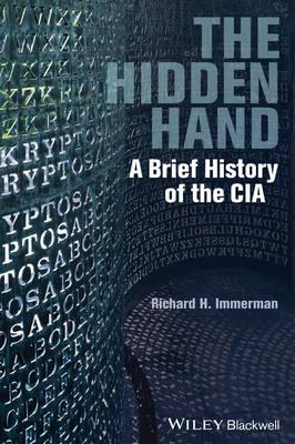 The Hidden Hand: A Brief History of the CIA (BOK)