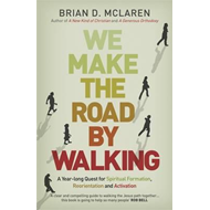 We Make the Road by Walking (BOK)