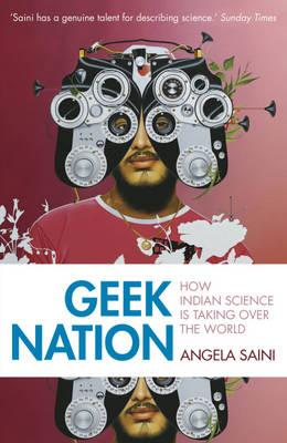 Geek Nation: How Indian Science is Taking Over the World (BOK)