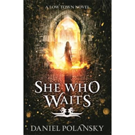 She Who Waits (BOK)
