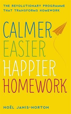 Calmer, Easier, Happier Homework (BOK)