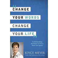 Produktbilde for Change Your Words, Change Your Life - Understanding the Power of Every Word You Speak (BOK)