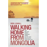 Walking Home from Mongolia (BOK)