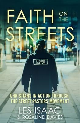 Faith on the Streets: Christians in Action Through the Stree (BOK)