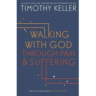 Walking with God through Pain and Suffering (BOK)