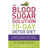 Blood Sugar Solution 10-Day Detox Diet (BOK)