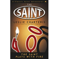 The Saint Plays with Fire (BOK)