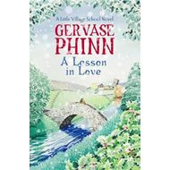 Lesson in Love: A Little Village School Novel (BOK)