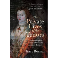 Private Lives of the Tudors (BOK)