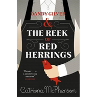 Dandy Gilver and the Reek of Red Herrings