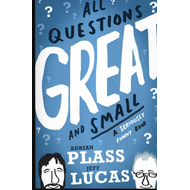 All Questions Great and Small (BOK)