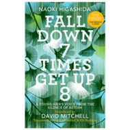 Fall Down Seven Times, Get Up Eight: A young man's voice fro (BOK)
