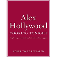 Alex Hollywood: Cooking Tonight (BOK)