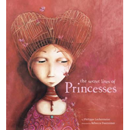 Secret Lives of Princesses (BOK)