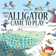 When the Alligator Came to Play (BOK)