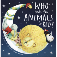 Who Puts the Animals to Bed? (BOK)