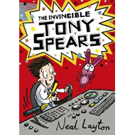 Tony Spears: The Invincible Tony Spears (BOK)