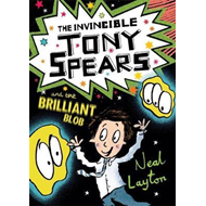 Tony Spears: The Invincible Tony Spears and the Brilliant Bl (BOK)