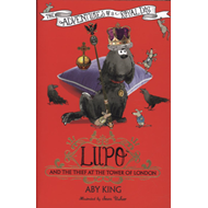 Lupo and the Thief at the Tower of London (BOK)