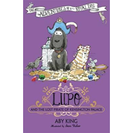 Lupo and the Lost Pirate of Kensington Palace (BOK)