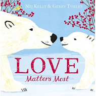 Love Matters Most (BOK)