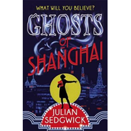 Ghosts of Shanghai (BOK)