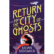 Return to the City of Ghosts (BOK)