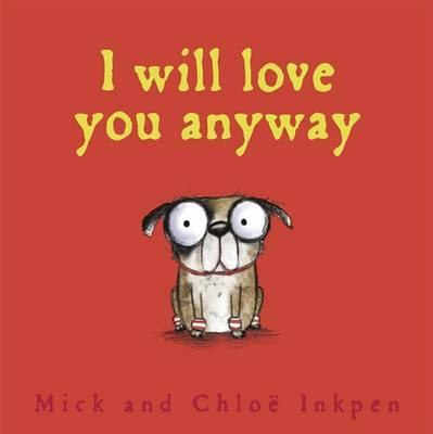Fred: I Will Love You Anyway (BOK)