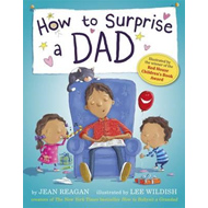 How to Surprise a Dad (BOK)