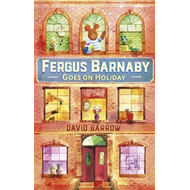Fergus Barnaby Goes on Holiday (BOK)
