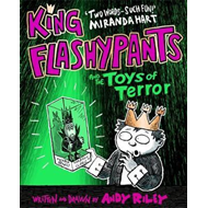 King Flashypants and the Toys of Terror (BOK)