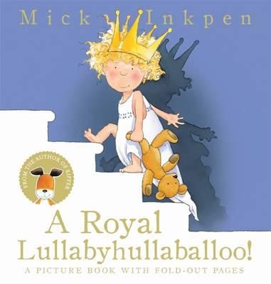 Royal Lullabyhullaballoo (BOK)