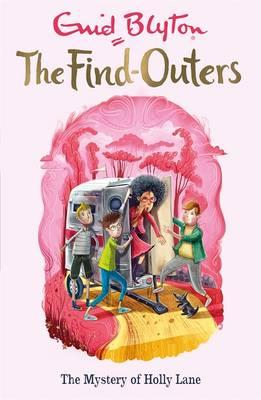 Find-Outers: The Mystery of Holly Lane (BOK)