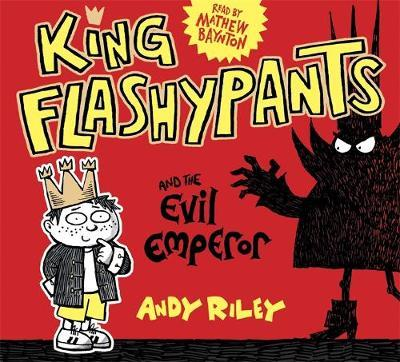 King Flashypants and the Evil Emperor (BOK)